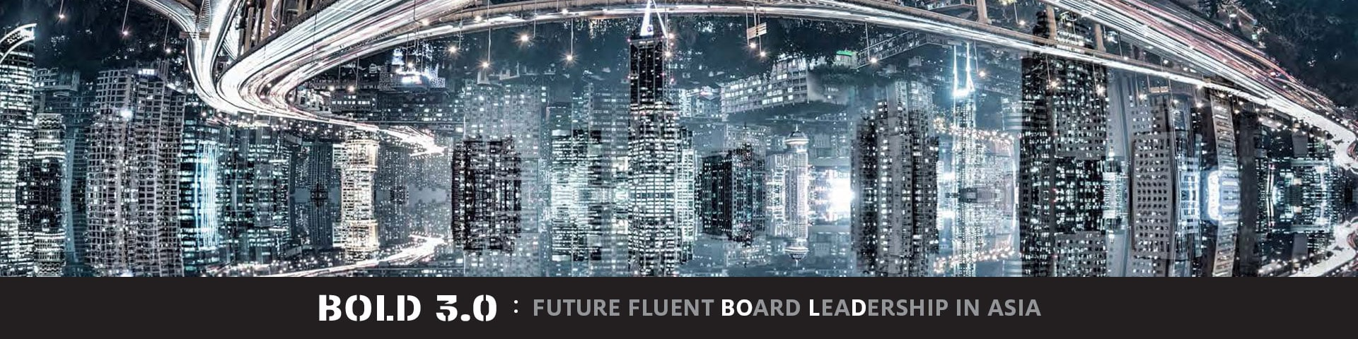 bold 3 future fluent board leadership in asia